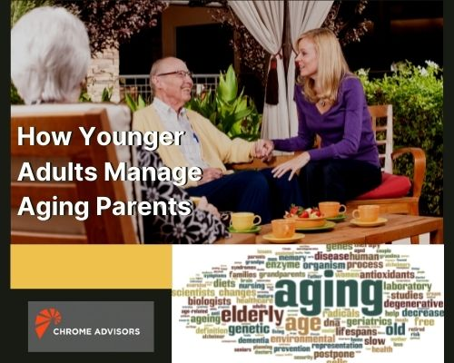 How Younger Adults Manage Aging Parents